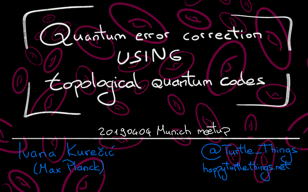 Slides from the Quantum Technologies Meetup 2019/04/04
